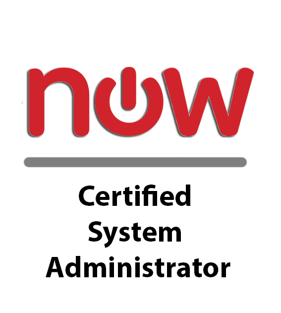 Service Now Certified System Administrator
